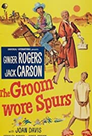 The Groom Wore Spurs (1951) Poster - Movie Forum, Cast, Reviews