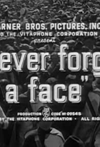 Primary photo for I Never Forget a Face