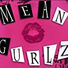 Mean Gurlz (2013)