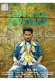 I Am Not Devdas