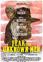 Fear the Unknown Men