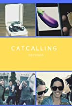 Catcalling Decoded