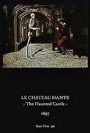 The Haunted Castle(1897) Poster - Movie Forum, Cast, Reviews