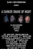 A Darker Shade of Night