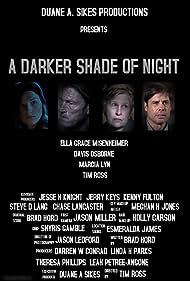 Timothy Perez-Ross, Davis Osborne, Marcia Lyn, and Ella Grace Misenheimer in A Darker Shade of Night (2017)