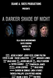 A Darker Shade of Night Poster