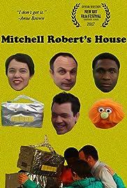 Mitchell Robert's House Poster