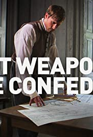 Secret Weapon of the Confederacy Poster