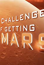 The Challenges of Getting to Mars