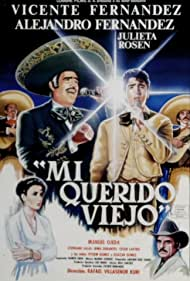 Alejandro Fernández, Vicente Fernández, Manuel Ojeda, and Julieta Rosen in Mí querido viejo (1991)