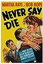 Never Say Die (1939) Poster