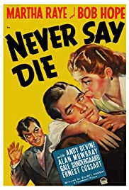 Never Say Die Poster