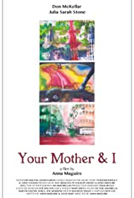 Your Mother and I (2016)