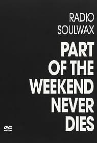 Soulwax, Stephen Dewaele, and David Dewaele in Part of the Weekend Never Dies (2008)