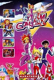 Team Galaxy Poster - TV Show Forum, Cast, Reviews