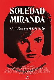 Soledad Miranda, una flor en el desierto Poster