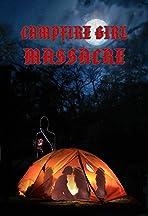 Campfire Girl Massacre