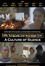 The Strength Within You: A Culture of Silence