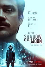 Cleopatra Coleman and Boyd Holbrook in In the Shadow of the Moon (2019)