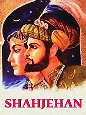 Shahjehan movie, song and  lyrics