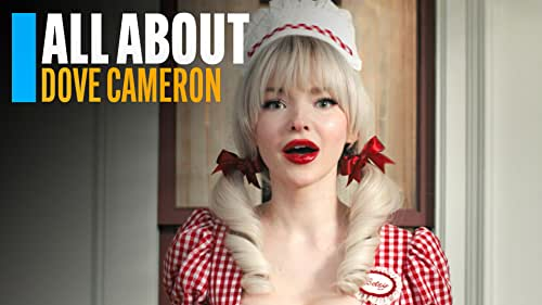 All About Dove Cameron