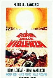 I giorni della violenza Poster