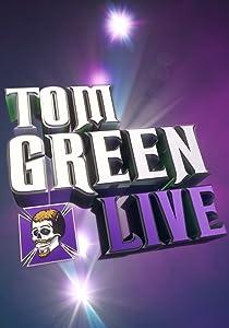 Watch american me movie Tom Green Live [Ultra]