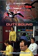 Project Potemkin: Duty Bound