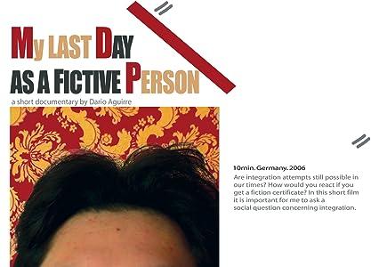Movie website free download Mein letzter Tag als fiktiver Mensch [720pixels]