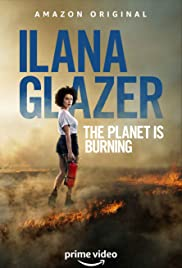 Ilana Glazer: The Planet Is Burning Poster