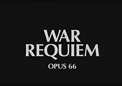 Watch share movies Benjamin Britten: War Requiem [4K2160p]