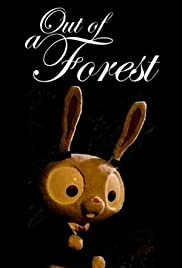 Out of a Forest Poster