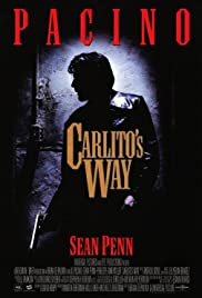 Carlito's Way (1993) Poster - Movie Forum, Cast, Reviews
