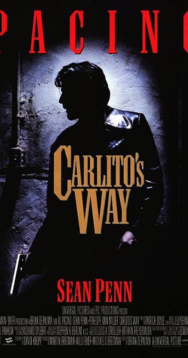 Carlito S Way 1993 Imdb