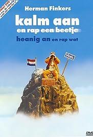 Herman Finkers Kalm Aan En Rap Een Beetje 2000 Imdb