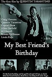 My Best Friend's Birthday Poster