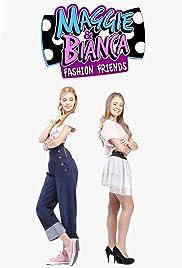Maggie & Bianca Fashion Friends Poster