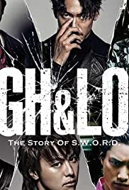 High & Low: The Story of S.W.O.R.D. Poster