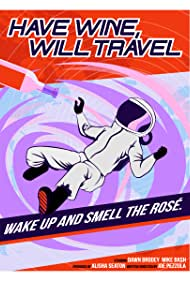 Have Wine, Will Travel (2020)