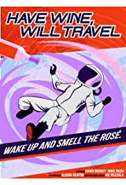 Have Wine, Will Travel Poster