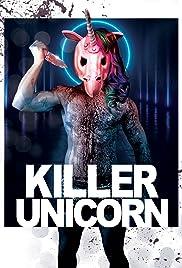 Killer Unicorn (2018) 720p