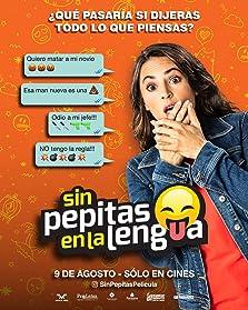 Sin Pepitas en la Lengua (2018)