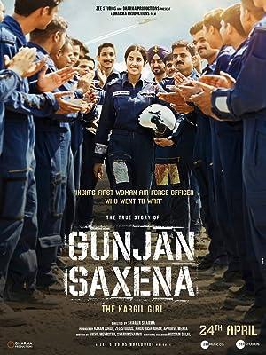 Gunjan Saxena: The Kargil Girl กัณจัญ ศักเสนา: ติดปีกสู่ฝัน