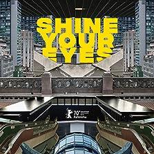 Shine Your Eyes (2020)