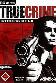 True Crime: Streets of LA(2003) Poster - Movie Forum, Cast, Reviews