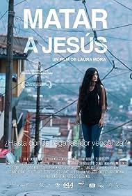 Natasha Jaramillo in Matar a Jesús (2017)