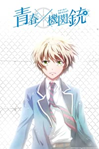 Absolutely free full movie downloads Aoharu X Machinegun by none [480x640]