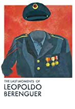 The Last Moments of Leopoldo Berenguer