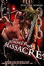 The Summer of Massacre (2012) Poster