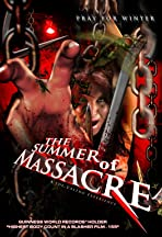 The Summer of Massacre